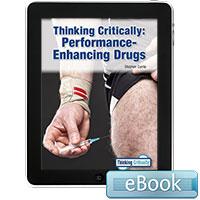 Thinking Critically: Performance-Enhancing Drugs - eBook