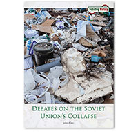 Debates on the Soviet Union's Collapse