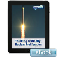Thinking Critically: Nuclear Proliferation - eBook