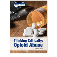 Thinking Critically: Opioid Abuse