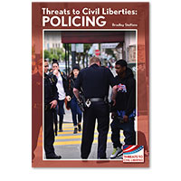 Threats to Civil Liberties: Policing