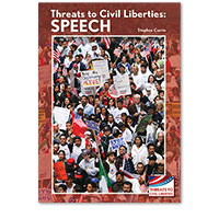 Threats to Civil Liberties: Speech