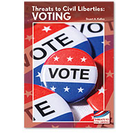 Threats to Civil Liberties: Voting
