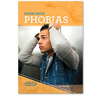 Living with Phobias