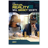 How Virtual Reality Will Impact Society