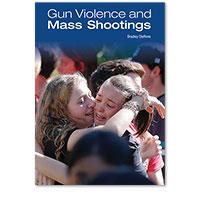 Gun Violence and Mass Shootings