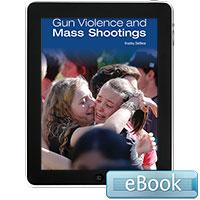 Gun Violence and Mass Shootings - eBook